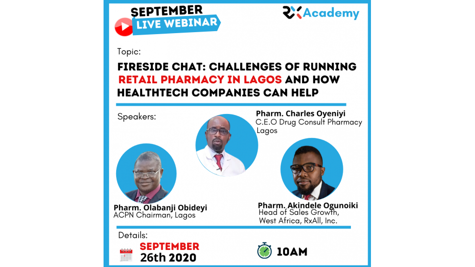 Fireside Chat: Challenges Of Running Retail Pharmacy in Lagos and how Healthtech Companies can Help